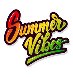 Summer vibes hand drawn lettering phrase isolated vector
