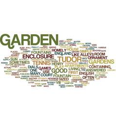 English tudor gardens text background word cloud vector