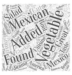 What are some vegetables found in mexico word vector