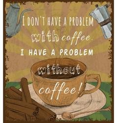 Retro coffee cup poster vector
