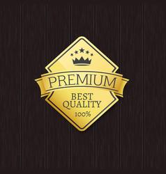 best quality 100 golden label premium choice vector image