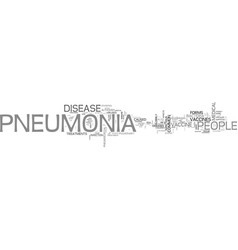 Who should receive the pneumonia vaccine text vector