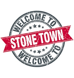 Welcome to stone town red round vintage stamp vector