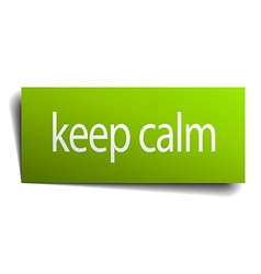 Keep calm green paper sign isolated on white vector