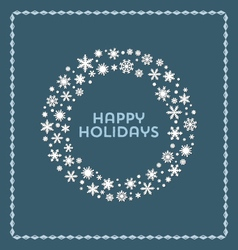 Snowflake wreath happy holidays background vector image