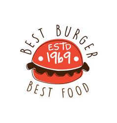 Best burger best food estd 1969 logo template vector