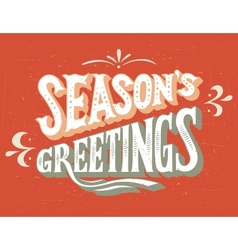 Seasons greetings hand-lettering vector