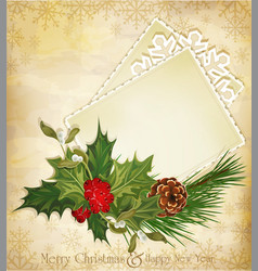Christmas greeting with holly and a greeting card vector image vector image