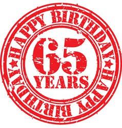 Grunge 65 years happy birthday rubber stamp vector image