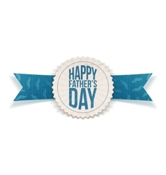 Happy fathers day paper emblem with ribbon vector