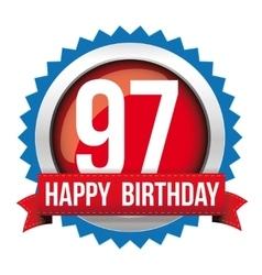 Ninety seven years happy birthday badge ribbon vector