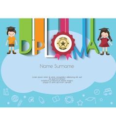 Kids diploma preschool certificate elementary vector image