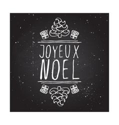 Joyeux noel - typographic element vector