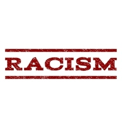 Racism watermark stamp vector