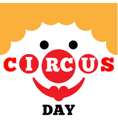 Card to curcus day vector