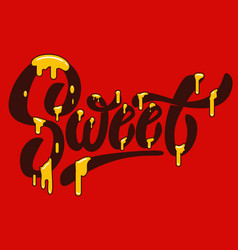 Sweet hand drawn lettering with caramel effect vector