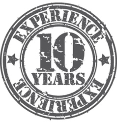 Grunge 10 years of experience rubber stamp vector image