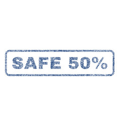 Safe 50 percent textile stamp vector