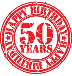 Grunge 50 years happy birthday rubber stamp vector image