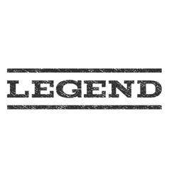 Legend watermark stamp vector