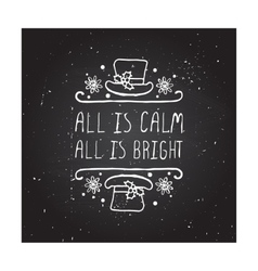 All is calm all is bright - typographic element vector