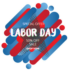 labor day sale promotion advertising banner vector image