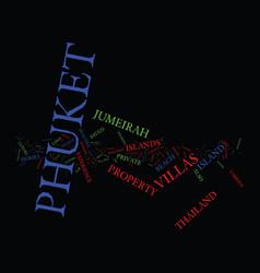 Enjoy a great experience at phuket text vector