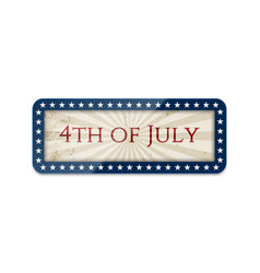 Fourth of july realistic sign with shadow vector