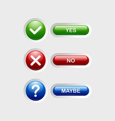 Yes no maybe buttons vector