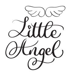 little angel words on white background hand drawn vector image
