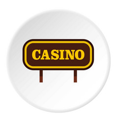 Casino signboard icon circle vector