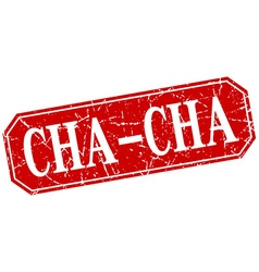 Cha-cha red square vintage grunge isolated sign vector