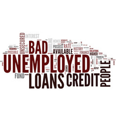 Loans for bad credit unemployed people repay as vector