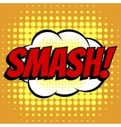 Smash comic book bubble text retro style vector image vector image