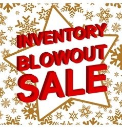 Winter sale poster with inventory blowout sale vector