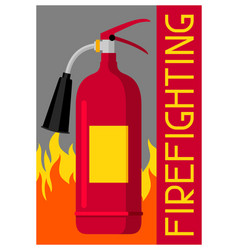 firefighting poster with extinguisher and fire vector image vector image