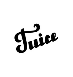 juice hand written lettering vector image