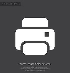 printer premium icon white on dark background vector image vector image