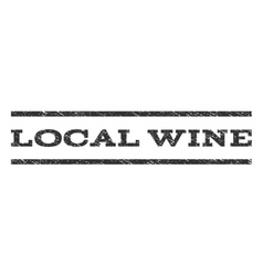 Local wine watermark stamp vector
