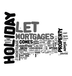 Who to turn to for holiday let mortgages advice vector