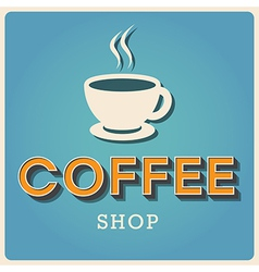 Coffee shop retro poster  eps10 vector