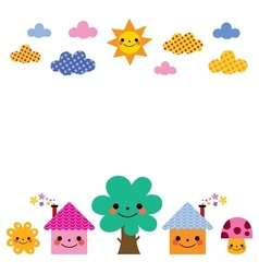 Cute houses tree sun mushroom clouds kids vector