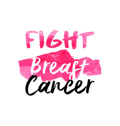 breast cancer awareness pink watercolor typography vector image vector image