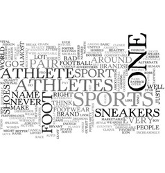 Athletes foot sneakers it is text word cloud vector