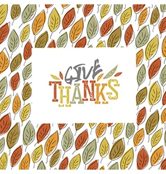 Give Thanks typography on autumn leaves seamless vector image