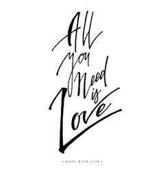 All you need is love greeting card with vector image