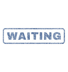 Waiting textile stamp vector
