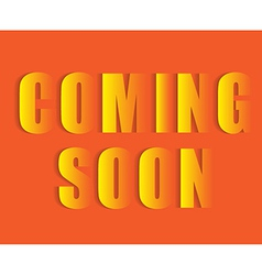 Coming soon text vector image