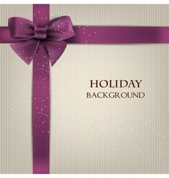 Elegant holiday background with bow and space for vector image vector image
