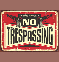 No trespassing vintage tin sign vector